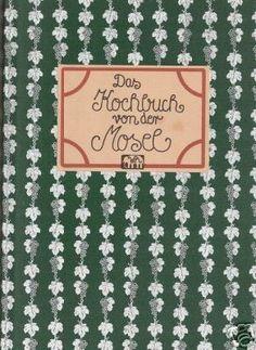 Das Kochbuch aus von der Mosel