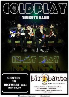 In My Play -#Coldplay Tribute Band- giovedì 18 dicembre 2014 in #concerto a #Bari (Ba)