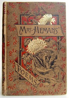 The Poetical Works of Mrs. Felicia Hemans with Memoir, Explanatory Notes, Etc. Chicago & New York: Belford, Clarke & Company. 1886. | Beautiful Antique Books