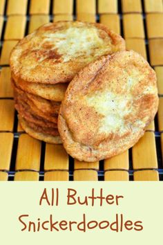 All Butter Soft and Chewy Snickerdoodles - this classic after school cookie proves that old fashioned and simple is very often best but be warned, these buttery, sweet cinnamon morsels are just as deliciously addictive as you remember them.