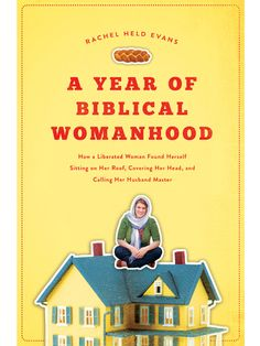 Rachel Held Evans, sa Bible du lifestyle
