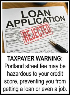 TAXPAYER WARNING: Portland street fee may be hazardous to your credit score!