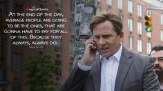 #MarkBaum: At the end of the day, average people are going to be the ones, that are gonna have to pay for all of this. Because they always, always do.  More on: http://www.magicalquote.com/movie/the-big-short/ #TheBigShort #moviequotes