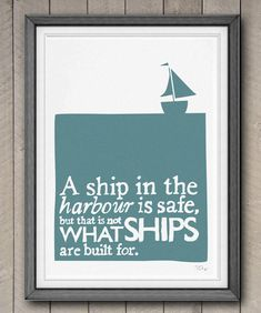 Printable Ships Typographic Print Quote Motivational Inspiring Wall Art Blue Boat Illustration