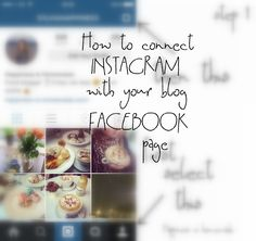 How to connect Instagram with your blog FB page (fanpage) | Happiness is homemade