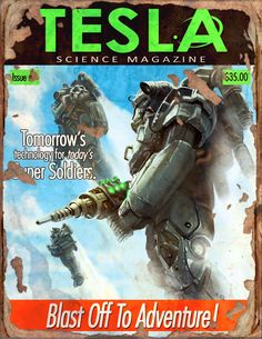"""Blast Off To Adventure!"" ~ Tesla Science Magazine from the game Fallout 4"