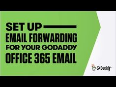 Set Up Email Forwarding for your GoDaddy Office 365 Email | GoDaddy