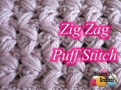 Zig Zag Puff Stitch – Crochet Tutorial – Knitting For Beginners Punto Zig Zag Crochet, Puff Stitch Crochet, Crochet Gratis, Tunisian Crochet, Free Crochet, Crochet Flor, Hat Crochet, Crochet Stitches Patterns, Stitch Patterns