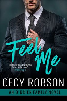 Feel Me by Cecy Robson ~ Excerpt