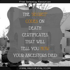 ICD Codes on Death Certificates Can Tell You How Your Ancestors Died The secret codes on death certificates that can reveal how your ancestors died. Use this hidden genealogy research tool to grow the details in your family tree. Free Genealogy Sites, Genealogy Chart, Genealogy Research, Family Genealogy, Genealogy Forms, Genealogy Humor, Genealogy Organization, Organizing, Family Tree Research