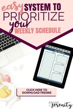 Prioritizing Your Weekly Schedule Nice way to organize my week + super Pretty Printables!! #organized #organizedmom #SAHM #WAHM #printables #planningforserenity