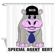 """Special Agent Bert Shower Curtain -- designed by @tshirtpainter shows Bert the Hippo in his NCIS hat and reads, """"Special Agent Bert"""". For more NCIS stuff from the TShirtPainter go to http://www.cafepress.com/profile/thetshirtpainter?searchTerm=NCIS&aid=5565"""