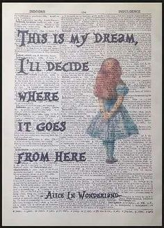 Details about Alice in Wonderland Quote Vintage Dictionary Book Page Print Wall Art Image - # . - Details about Alice in Wonderland Quote Vintage Dictionary Book Page Print Wall Art Image - Alice Quotes, Disney Quotes, Book Quotes, Image Positive, Alice And Wonderland Quotes, Alice In Wonderland Pictures, Alice In Wonderland Vintage, Wonderland Party, Tattoo Alice In Wonderland