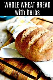 Whole wheat bread with herbs. This bread recipe is so good and easy enough to ma… Whole wheat bread with herbs. This bread recipe is so good and easy enough to make! Artisan Bread Recipes, Healthy Bread Recipes, Healthy Homemade Bread, Homemade Rolls, Homemade Breads, Juice Recipes, Wholemeal Bread Recipe, Vegan Wheat Bread Recipe, Simple Bread Recipe