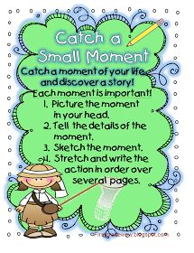 First Grade Wow: Catch a Small Moment!