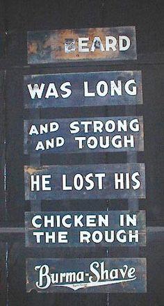 Burma-Shave sign found in Spring Green, WI, 10-20-02 | Originally installed 1949