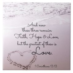 Shop Faith Hope Love, 1 Corinthians Ocean Beach Ceramic Tile created by CChristianDesigns. Faith Hope Love Quotes, Faith Hope Love Tattoo, Hope Quotes, Faith Quotes, Bible Quotes, Faith In Love, God Is Love, Fear Quotes, Scripture Verses