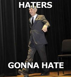 Ron Paul:  Haters gonna Hate