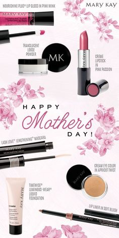 Mary Kay something to make every Mother have a happy day