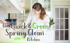 The Quick and Green Spring Clean: The Kitchen and Dining Room