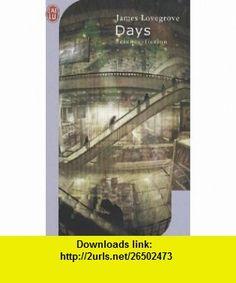 days (9782290001660) James Lovegrove , ISBN-10: 229000166X  , ISBN-13: 978-2290001660 ,  , tutorials , pdf , ebook , torrent , downloads , rapidshare , filesonic , hotfile , megaupload , fileserve