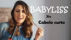BABYLISS  no cabelo mais curto-  Clarisse Froner