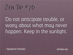 +   Zen tip for the day..    +     +     +     +     +     +     +     +     +     +     +     +     +     +