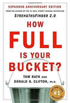How Full Is Your Bucket? by Tom Rath http://www.amazon.com/dp/1595620036/ref=cm_sw_r_pi_dp_zzFQub0AP6KTA