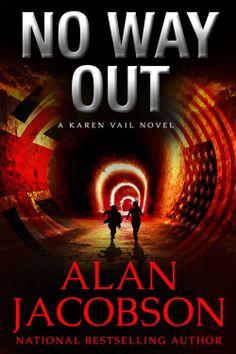 Amazon.com: No Way Out (Karen Vail Series) eBook: Alan Jacobson: Kindle Store