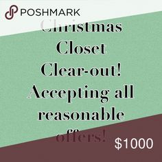 Everything Must Go!!!! ACCEPTING ALL REASONABLE OFFERS! CLEARING CLOSET FOR CHRISTMAS. Other
