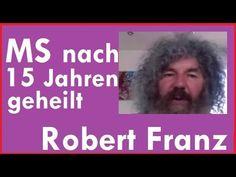 Diabetes MS Heilerfolg Robert Franz 2016 - YouTube