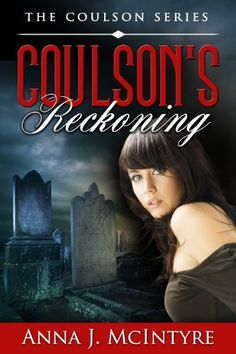 Coulson's Reckoning (The Coulson Series) by Anna J. McIntyre, http://www.amazon.com/dp/B00ITSJ0TC/ref=cm_sw_r_pi_dp_5ZEktb0WKSRY7