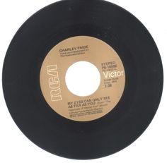 Charley Pride 45 rpm My Eyes Can Oly See As Far As You