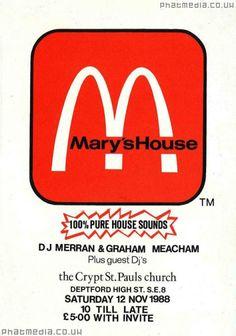 Marys House 1988 - #acidhouse #raveflyers @Matty Chuah Crypt, St Pauls Church, Deptford #phatmedia