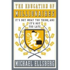 'The Education of Millionaries' with interesting lessons for Personal Branding