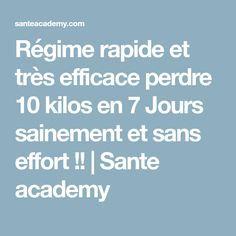 Régime rapide et très efficace perdre 10 kilos en 7 Jours sainement et sans effort !! | Sante academy