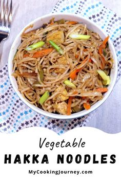 This Vegetable Hakka Noodles has the smoky flavor of all the vegetables cooked in high flame. Also the sauce for the recipe was quite different and it had sesame seeds which is one of my favorite seeds in the sauce. #noodles #hakkanoodles #vegetablenoodles #mycookinjourney @mycookinjourney | mycookingjourney.com Lunch Box Recipes, Yummy Recipes, Hakka Noodles Recipe, Baked Mozzarella Sticks, Potato Tots, Bean Cakes, Roasted Butternut Squash Soup, Vegetable Noodles, Noodle Recipes