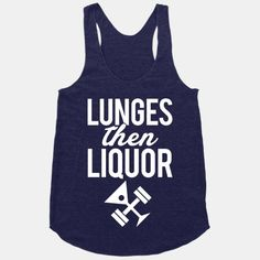 IF I worked out, THIS would be my shirt.  But I don't....