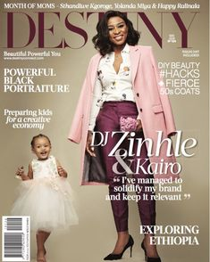 FYI: DJ Zinhle & daughter Kairo Cover Destiny Magazine's May 2018 Issue Download Gospel Music, Praise And Worship Songs, Whats New, Covergirl, Destiny, Magazines, Dj, Career, Super Cute