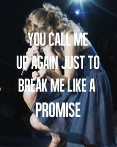 Taylor Swift lyric.