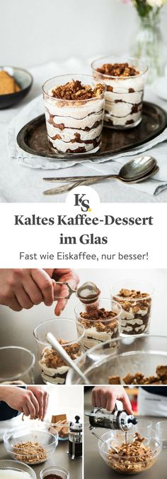 Refreshing coffee dessert in the glass- Erfrischendes Kaffee-Dessert im Glas Take all the ingredients for one and for that … - Nutella, Desserts In A Glass, Coffee Recipes, Cheesecake Recipes, Coffee Cheesecake, Food Cakes, Food And Drink, Tasty, Sweets