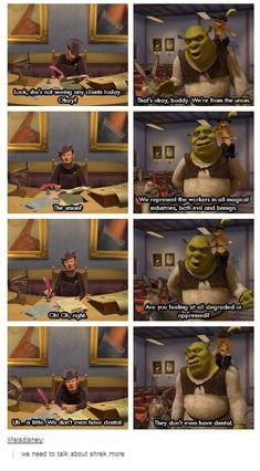- FunSubstance We NEED to talk about Shrek more.<-- Shrek is love, Shrek is life (; <<< not like that << DEFINITELY not like that!We NEED to talk about Shrek more.<-- Shrek is love, Shrek is life (; <<< not like that << DEFINITELY not like that! Memes Shrek, Funny Memes, Hilarious, Jokes, Shrek Quotes, Fiona Y Shrek, Shrek 2, Disney Pixar, Disney And Dreamworks