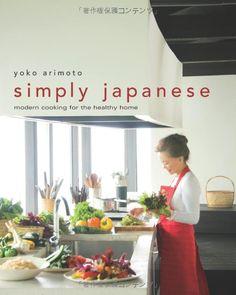 Simply Japanese by Yoko Arimoto #Book #Cookbook #Japanese_Cookbook #Yoko_Arimoto