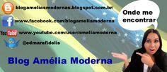 Blog: http://blogameliasmodernas.blogspot.com.br/ Facebook https://www.facebook.com/blogameliamoderna Youtube: http://www.youtube.com/user/ameliamoderna Twitter: https://twitter.com/edmarafidelis