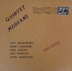 Quintet Moderne - Ikkunan Takana = Behind The Window (Vinyl, LP, Album) at Discogs