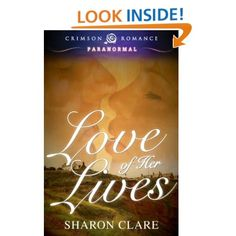 Love of Her Life  Beth Stewart thought she lived a normal life until a warrior from her past life shows up to rescue her. Unfamiliar with the twenty-first century, Calum must determine who plots against Beth while playing a game designed to awaken her repressed passion and keep them on the run together.  Published by Crimson Romance.  @SClareWriter