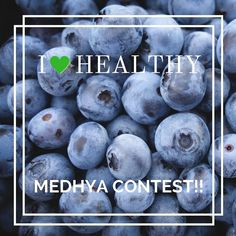 """Blueberries are delicious and #nutrition power house! Celebrate health and beautiful BLUE of these gorgeous berries with Medhya's """"I LOVE HEALTHY"""" contest!  Enter to get your supply of nutrition with yummilicious Medhya bites!! Here's what you need to do:  1: Follow @medhyaherbals on Instagram and Facebook   2: Post a selfie with your healthy lifestyle act or of your healthy food and tag #medhyaherbals in there  . . 3: Tag 3 friends and pass the love of good health around!! You and your…"""