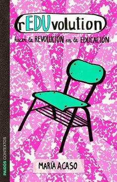 Libro de Maria Acaso sobre nuevas técnicas educativas