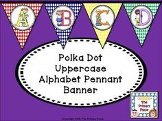 Pennant banners do so much to brighten up a classroom.  The Primary Place has created a polka dot uppercase alphabet pennant banner to help you do just that. This file has 20 pages in a PDF format.  Simply, print, cut out and laminate.  Put on your choice of ribbon.This would make a cute decoration across a chalkboard or bookshelf, as part of a bulletin board display, or over a center.You can also use the pennants to spell out words such as welcome, the teacher's name, or as center signs.