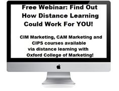 Distance Learning Courses available in CIPS procurement, CIM marketing and CAM digital marketing! Join us 10/10/13 @ 1PM BST to find out more!